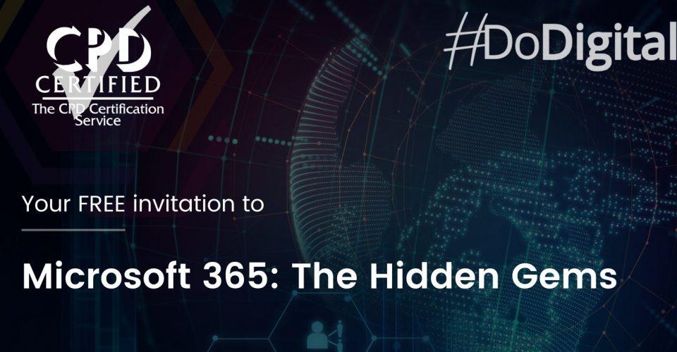 Microsoft 365: The Hidden Gems